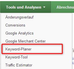 Der Google Keyword-Planer, Nachfolger des Keyword-Tools