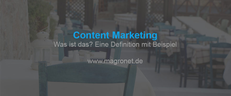 Content Marketing, eine Definition mit Beispiel
