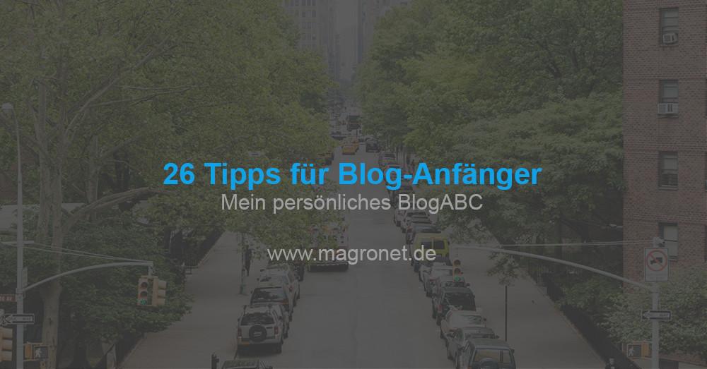 26 Tipps für Blog-Anfänger