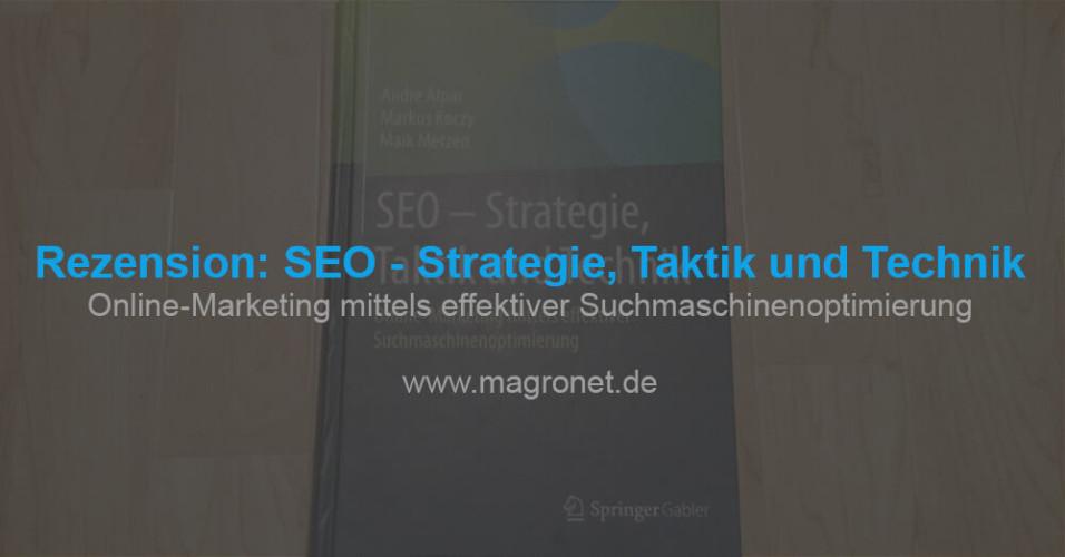 """Buchrezension: """"SEO - Strategie, Taktik und Technik"""" von Alpar, Koczy & Metzen"""