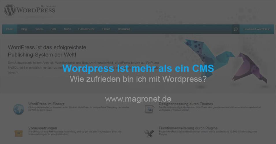 Wordpress als CMS - warum ich damit zufrieden bin