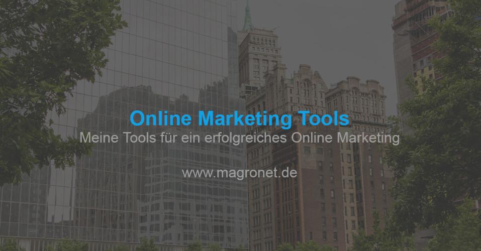 Meine wichtigsten Tools für erfolgreiches Online Marketing