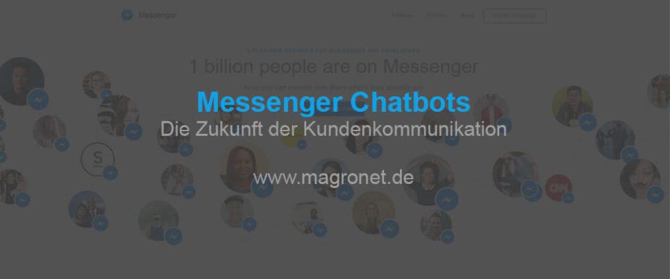 Wie Messenger Chatbots die Zukunft der Kundenkommunikation verändern werden