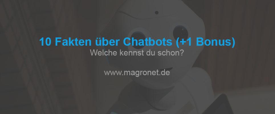 10 Fakten, die du noch nicht über Chatbots kennst (+1 Bonusfakt)